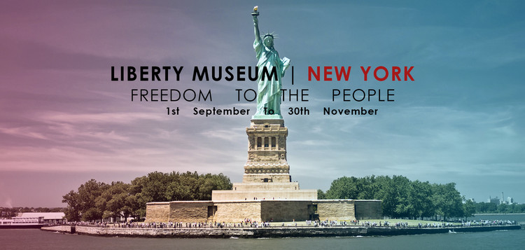 Open Call: Liberty Museum New York: Freedom to the People, Liberty Museum New York Credits: Archasm