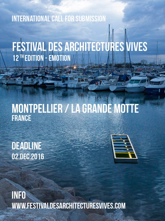 Call for Submissions: Festival des Architectures Vives 2017, FAV2016 La Grande Motte - JNarchitectes