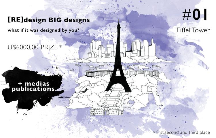 [Re]design BIG Designs. What if it Was Designed by You?, [RE]design BIG designs Eiffel Tower
