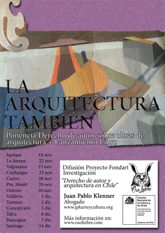Infórmate sobre derechos de autor para arquitectos en 'La Arquitectura También', Afiche promocional
