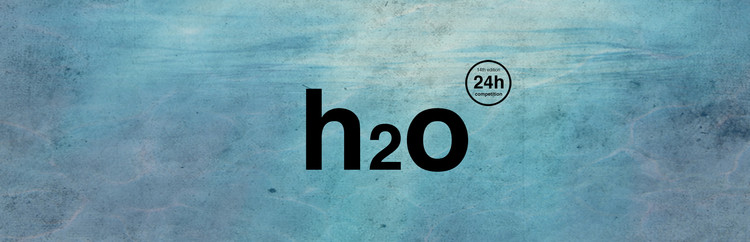 Open Call to 24h Competition 14th Edition - h2o, Ideas Forward
