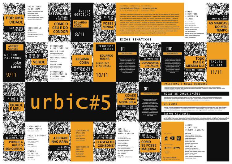 Seminário Internacional Urbicentros V, Esse ano o evento discute três eixos temáticos: Direito à cidade, Assistência Técnica e Memória Urbana