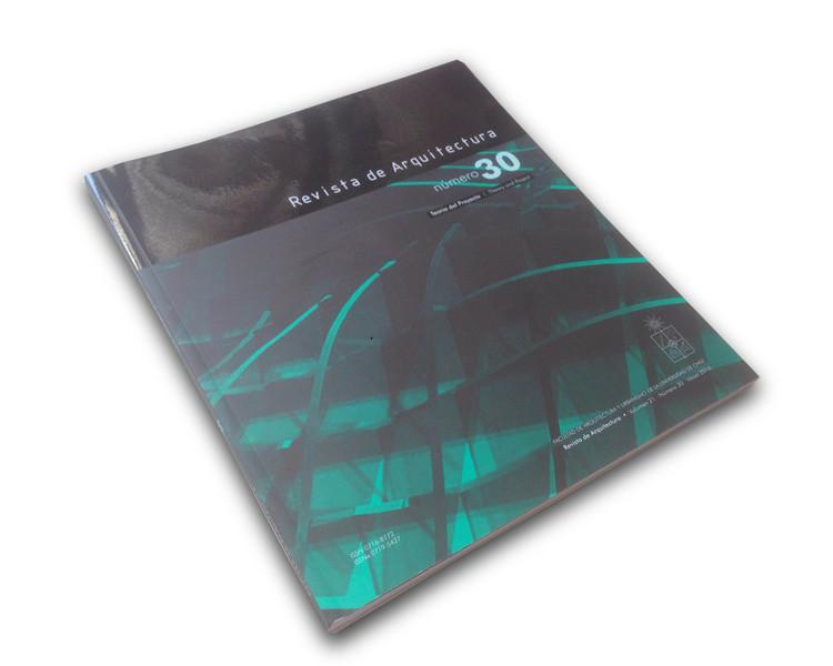Revista de Arquitectura #30: Teoría del Proyecto