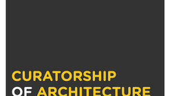Call for Applications: Postgraduate Master in Curatorship of Architecture and Design