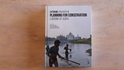 Planning for Conservation: Looking at Agra