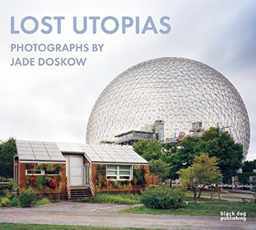 """Lost Utopias"" Photographed by Jade Doskow"
