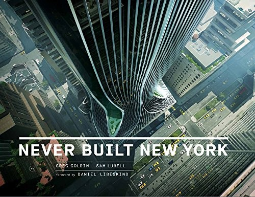 Never Built New York, Courtesy of Unknown