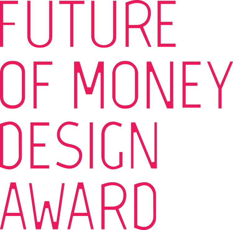 Future of Money Design Award, Courtesy of Unknown