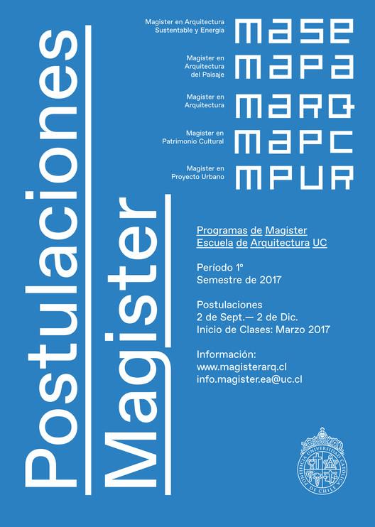 Especialízate: Admisión Programas de Magíster Escuela Arquitectura UC, Cortesía de Programa de Magister Escuela de Arquitectura UC