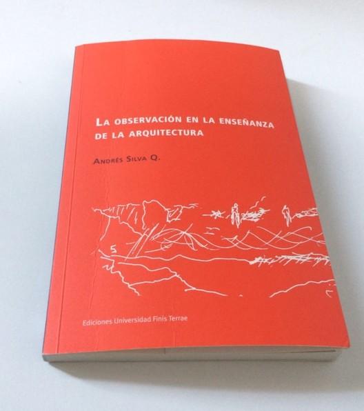 Presentación del libro 'La observación en la enseñanza de la arquitectura', Cortesía de Unknown
