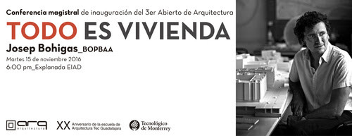 """Conferencia Josep Bohigas: """"Todo es Vivienda"""" / Guadalajara, Cortesía ITESM"""