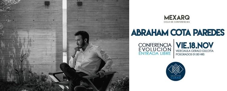 "Conferencia MEXARQ: ""Evolución Parte 2"" por Abraham Cota Paredes / Guadalajara, https://www.facebook.com/MEXARQ1"