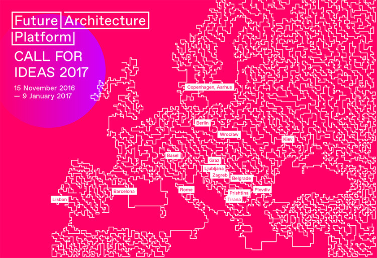 Future Architecture Platform - CALL FOR IDEAS 2017 , Courtesy of Future Architecture platform