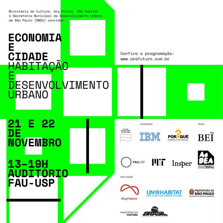 Arq. Futuro reúne especialistas em Habitação e Desenvolvimento Urbano em São Paulo, O evento é aberto ao público. Inscrições limitadas.