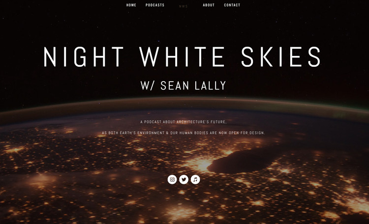 """Night White Skies"" Podcast Explores How the Design of Our Environment and Our Bodies is Changing Architecture, Courtesy of Sean Lally"