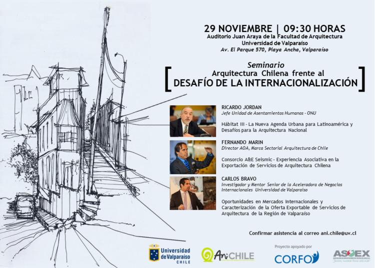 Seminario 'Arquitectura Chilena frente al Desafío de la Internacionalización' / Valparaíso