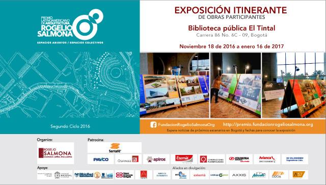 Premio Rogelio Salmona 2016: exposición Itinerante de obras latinoamericanas participantes, Fundacion Rogelio Salmona
