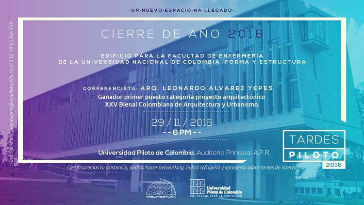 Conferencia de Leonardo Álvarez Yepes en la Universidad Piloto de Colombia, Universidad Piloto de Colombia. Coordinación de egresados Programa Arquitectura