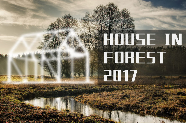 "Call for Entries: ""House in Forest 2017"", The Cover Image"