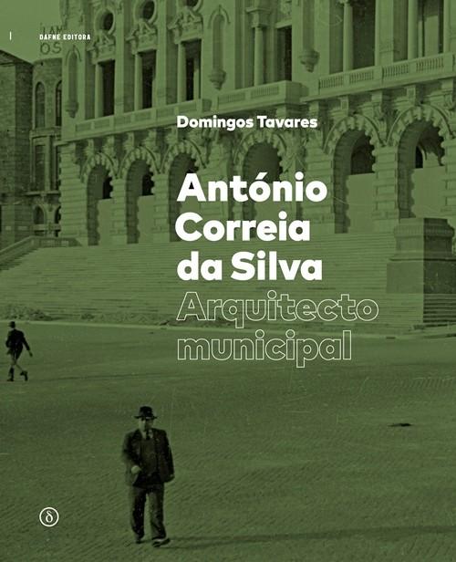 António Correia da Silva, Arquitecto Municipal, Cortesia de Dafne Editora