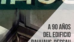 Cátedra abierta: A 90 años del edificio Bauhaus-Dessau. Alcances y reflexiones