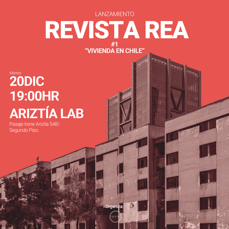 """Lanzamiento Revista Rea #1 """"Vivienda en Chile"""", Red de Estudiantes Arquitectura"""