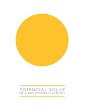 Potencial Solar en la Arquitectura y la Ciudad