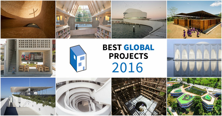 The 10 Best Global* Architecture Projects of 2016 (*Asia, Africa and South America Not Excluded)