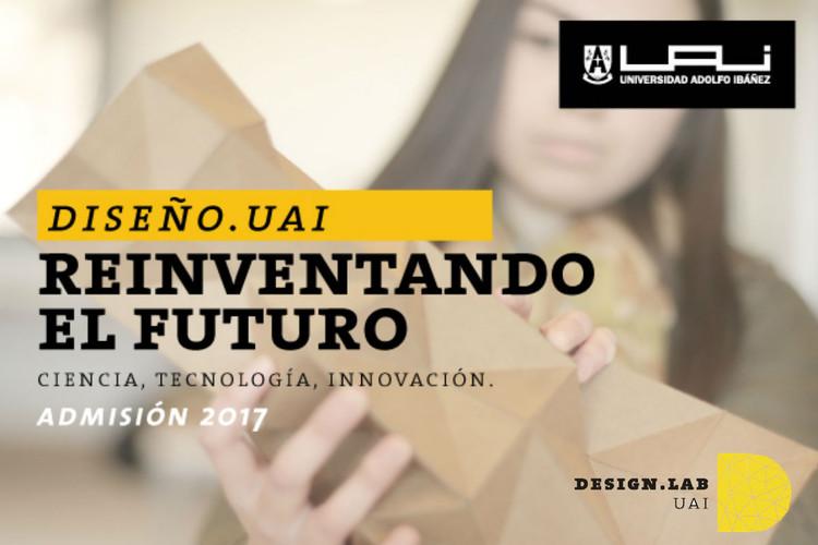 Aprende de fabricación digital y análoga, tecnología e innovación en Design Lab UAI [Admisión 2017], Cortesía de UAI