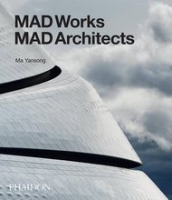 """MAD Works: MAD Architects"" Introduced by Sir Peter Cook"