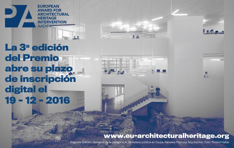 Se abren postulaciones al III Premio Europeo de Intervención en el Patrimonio Arquitectónico AADIPA