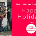 HAPPY HOLIDAYS FROM THE ARCHITECTS (2016 EDITION)