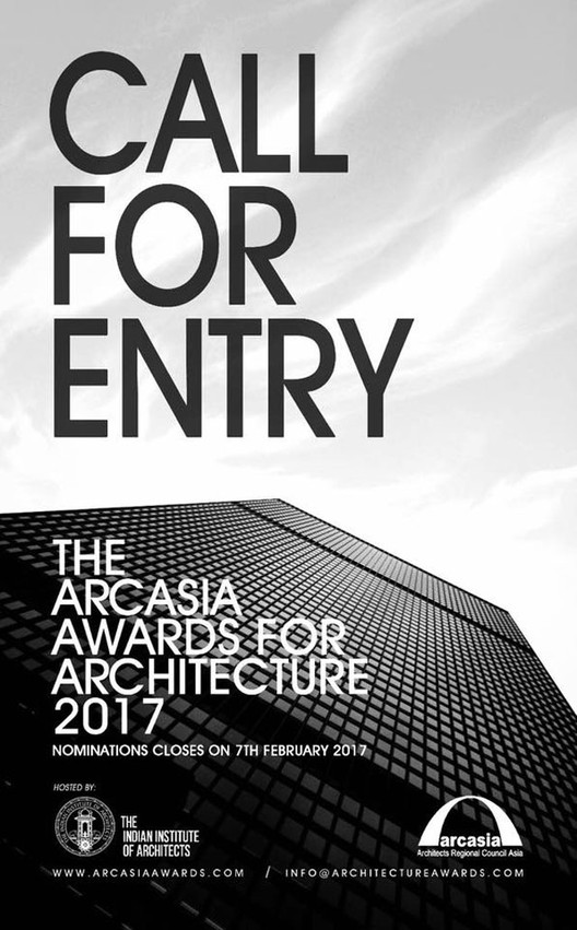 Call for Entries: 2017 Arcasia Award for Architecture, AAA 2017 CALL FOR ENTRIES