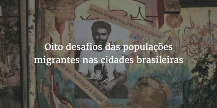 Ativistas listam oito desafios das populações migrantes nas cidades brasileiras