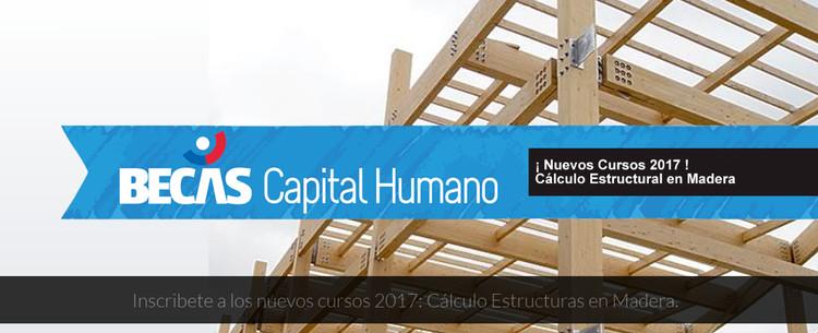 Abiertas postulaciones Becas CORFO curso 'Cálculo estructural en madera', Becas Capital Humano Corfo