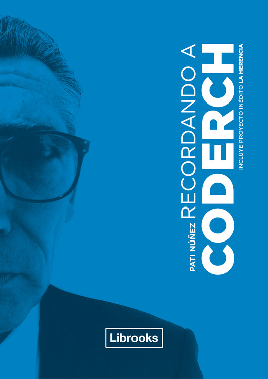 Recordando a Coderch / Editorial Librooks, Archivo Coderch