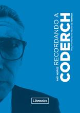 Recordando a Coderch / Editorial Librooks