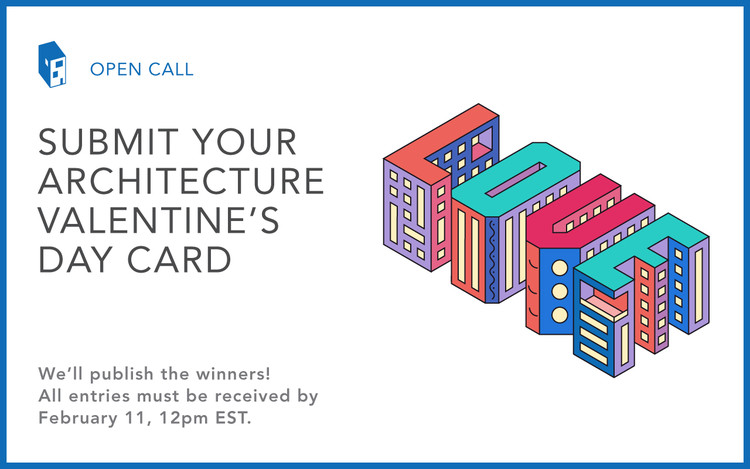 Call for Submissions: Architecture-Themed Valentine's Day Card 2017, © ArchDaily