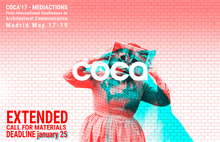 Call for Entries: COCA.17 MediActions (Deadline Extended), Deadline for call for materials