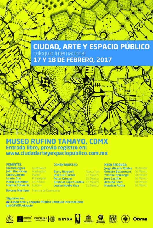 CIUDAD, ARTE Y ESPACIO PÚBLICO, coloquio internacional, Diseño del Poster: Fabiola Tanuz