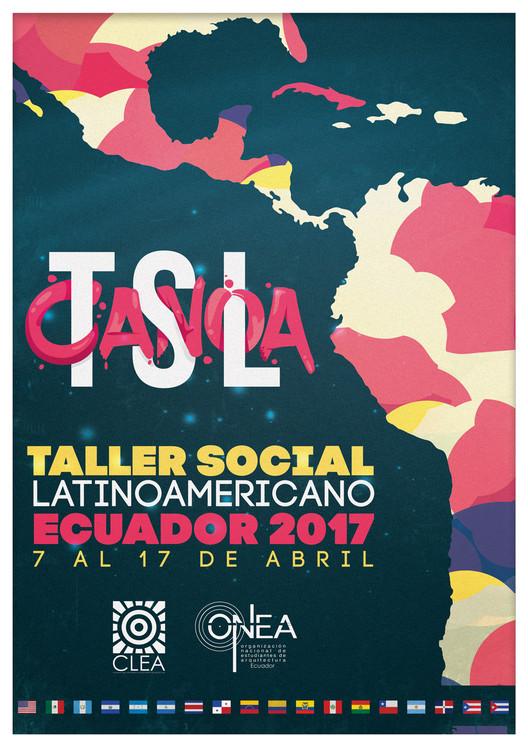 TSL Canoa 2017: XIV Taller Social Latinoamericano de estudiantes de Arquitectura, Diseño elaborado por Urbanofacto Lab