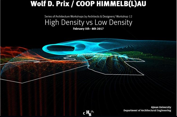 Workshop: High Density vs Low Density with Wolf Prix (Coop Himmelb(l)au)