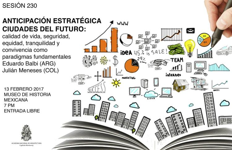 Sesión 230: Anticipación estratégica, las ciudades del futuro