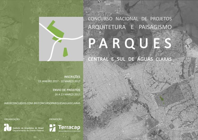 Concurso Nacional de Projetos de Arquitetura e Paisagismo - Parques Central e Sul de Águas Claras - DF, Concurso Nacional de Projetos de Arquitetura e Paisagismo - Parques Central e Sul de Águas Claras - DF