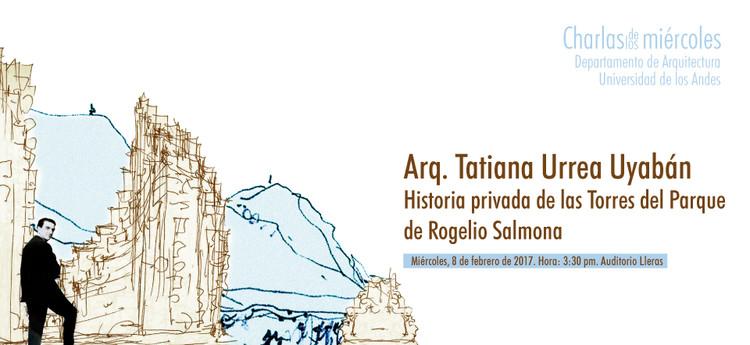 Historia privada de las Torres del Parque de Rogelio Salmona, Taller de medios, Facultad de Arquitectura y Diseño, Universidad de los Andes