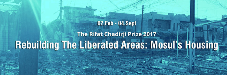 Call for Entries:  Rebuilding Iraq's Liberated Areas: Mosul's Housing
