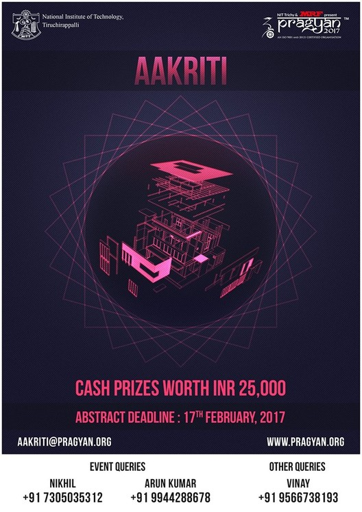 Call for Entries: Aakriti - An Architectural Design Competition of Pragyan, Nit Trichy, Bob the builder, can you fix it?
