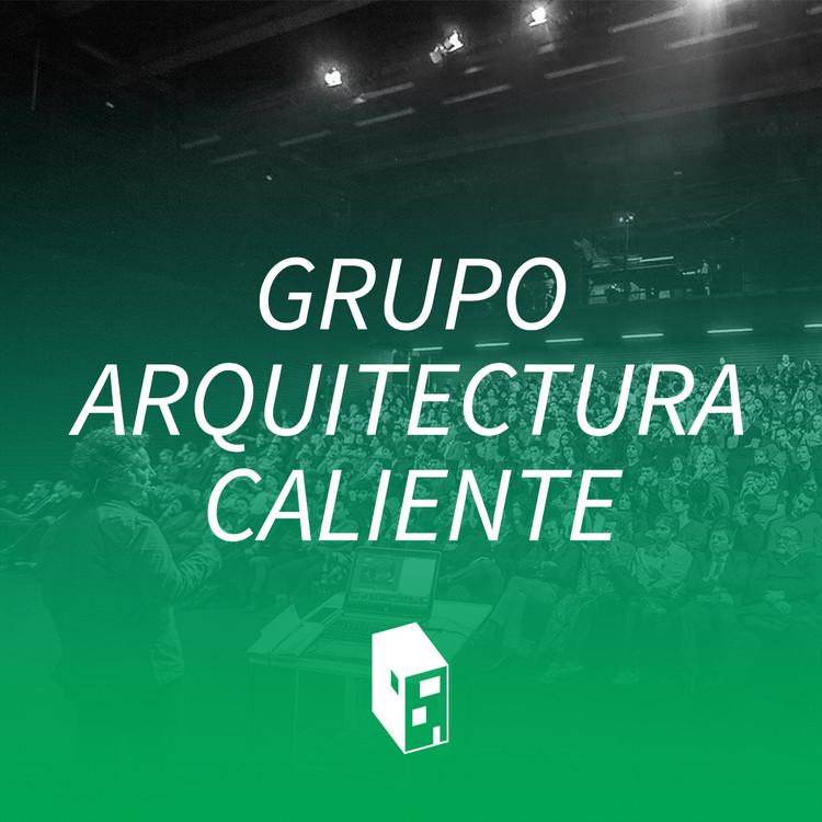 Arquitectura y música: el playlist de Grupo Arquitectura Caliente