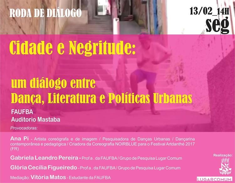 Cidade e Negritude: um diálogo entre Dança, Literatura e Políticas Urbanas, Cidade e Negritude: um diálogo entre Dança, Literatura e Políticas Urbanas