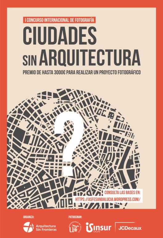 """I Concurso Internacional de Fotografía 'Ciudades Sin Arquitectura', Cartel del I Concurso Internacional de Fotografía """"Ciudades Sin Arquitectura"""""""